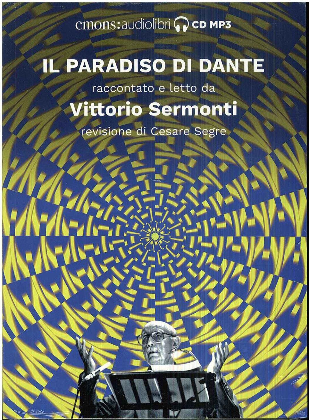 Il Paradiso Di Dante Vittorio Sermonti Emons 9788869862984 Tabook
