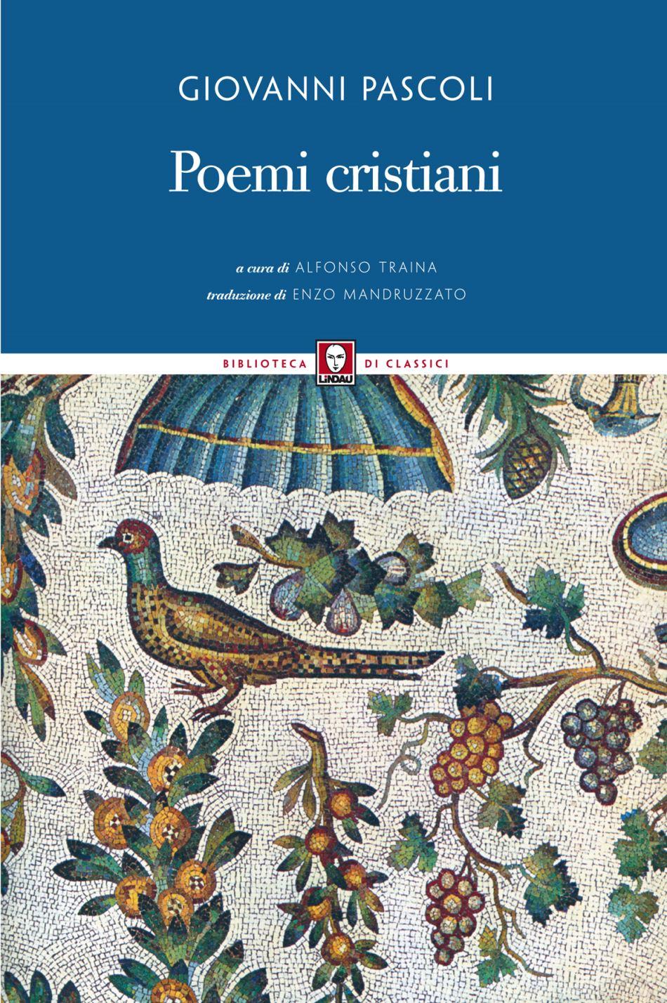Poemi cristiani alfonso traina enzo mandruzzato lindau for Vero cibo e il tuo corpo testo