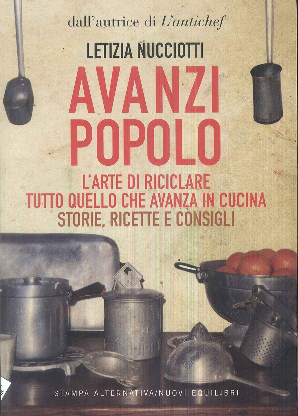 Avanzi Popolo - Letizia Nucciotti - Stampa Alternativa ...