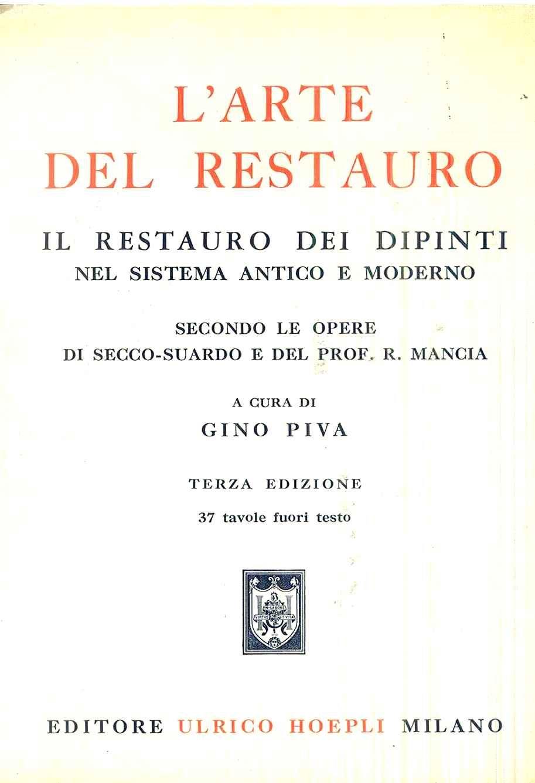 Arte Del Restauro.L Arte Del Restauro Aa Vv Hoepli Fri0000000943 Tabook