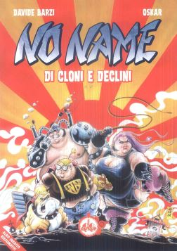 NO NAME: DI CLONI E DECLINI - 9788895246895