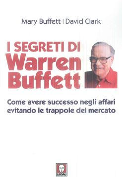 I SEGRETI DI WARREN BUFFETT 3^ ED. - 9788867089284