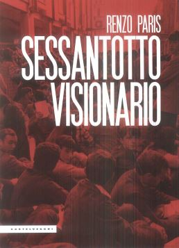 SESSANTOTTO VISIONARIO - 9788832822618