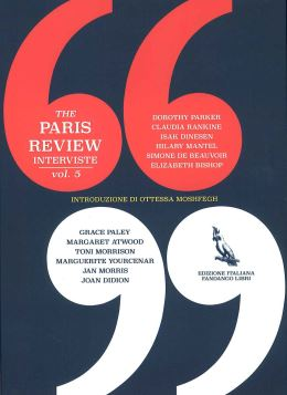 THE PARIS REVIEW. INTERVISTE VOL.5 - 9788860445506