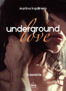 UNDERGROUND LOVE INDELEBILE - 9788867767076