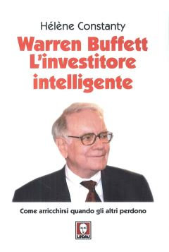 WARREN BUFFETT L'INVESTITORE INTELLIGENTE 3^ ED. - 9788867089826