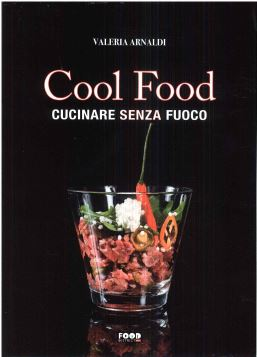 COOL FOOD - VALERIA ARNALDI - 9788867767328