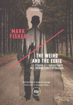 THE WEIRD AND THE EERIE - 9788875219345
