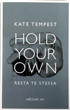 HOLD YOUR OWN / RESTA TE STESSA - 9788866329862
