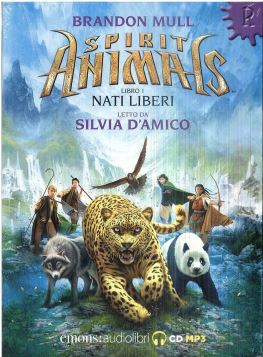SPIRIT ANIMALS 1 - NATI LIBERI - BRANDON MULL - 9788869863189