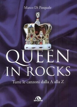 QUEEN IN ROCKS - MARCO DO PASQUALE - 9788862315456