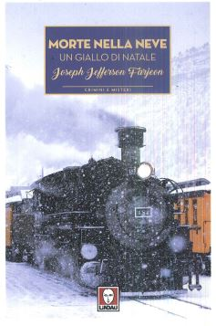 MORTE NELLA NEVE - JOLSEPH JEFFERSON FARJEON - 9788833530284