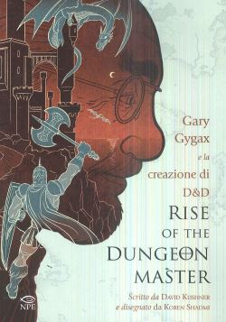 N.E RISE OF THE DUNGEON MASTER - GARY GYGAX - 9788894818727