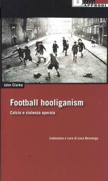 FOOTBALL HOOLIGANISM - 9788865482599