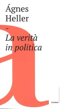 LA VERITà IN POLITICA - 9788832825671