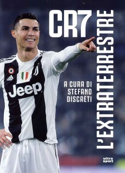 CR7 L'EXTRATERRESTRE - 9788867768127