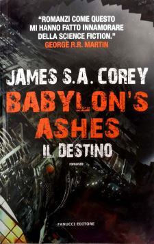 IL DESTINO. BABYLON'S ASHES - 9788834733424