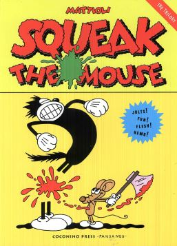 SQUEAK THE MOUSE THE TRILOGY - 9788876184390