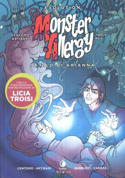 MONSTER ALLERGY EVOLUTION. IL FILO DI ARIANNA - 9788867903344