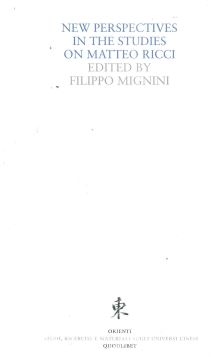 NEW PERSPECTIVES IN THE STUDIES ON MATTEO RICCI - FILIPPO MIGNINI - 9788822902542