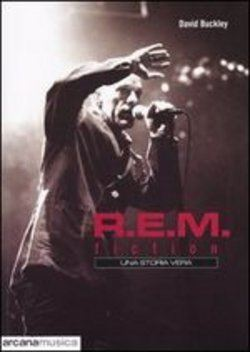 R. E. M.  FICTION- UNA STORIA VERA - 9788879663113
