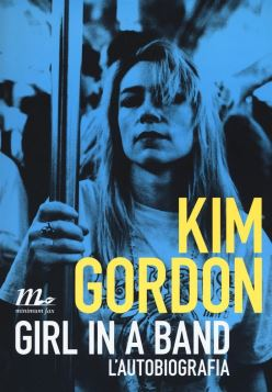 KIM GORDON GIRL IN A BAND - 9788875217204