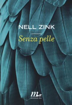 SENZA PELLE - NELL ZINK - 9788875217105