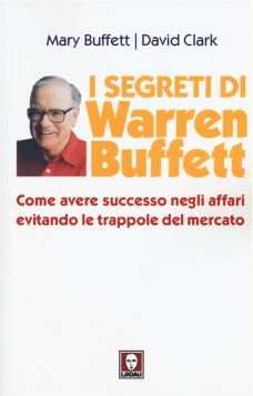 I SEGRETI DI WARREN BUFFETT 2^ ED. *** - 9788867083169