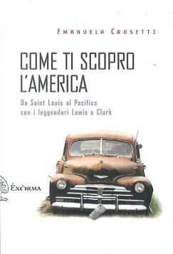 COME TI SCOPRO L'AMERICA - 9788898848317
