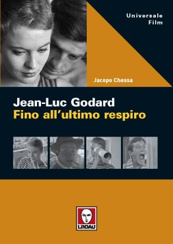 GODARD. FINO ALL'ULTIMO RESPIRO 2^ ED. - 9788871806266
