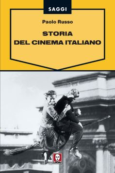 STORIA DEL CINEMA ITALIANO - 9788871806921