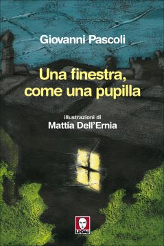 UNA FINESTRA COME UNA PUPILLA - 9788867081141