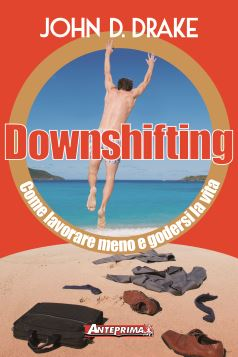 DOWNSHIFTING 2^ ED. - 9788868490270
