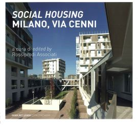 SOCIAL HOUSING MILANO,VIA CENNI - 9788874628407