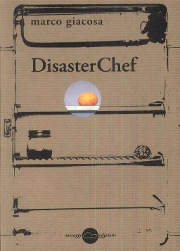 DISASTER CHEF - 9788896910610
