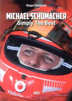 MICHAEL SCHUMACHER. SYMPLY THE BEST - 9788867765478