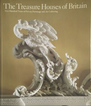 THE TREASURE HOUSES OF BRITAIN. FIVE HUNDRED YEARS OF PRIVATE PATRONAGE AND ART COLLECTING - 9780300035339