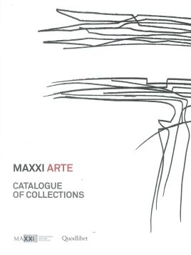 MAXXI ARTE. CATALOGUE OF COLLECTIONS - 9788822900913