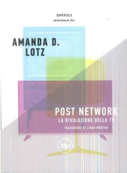 POST NETWORK - AMANDA D. LOTZ - 9788875218201