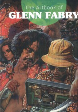THE ARTBOOK OF GLENN FABRY - GLENN FABRY - 9788899413842