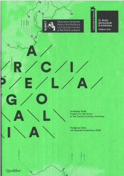 ING. ARCIPELAGO ITALIA PROJECTS FOR THE FUTURE OF THE COUNTRY'S INTERIOR TERRITORIES - 9788822901774