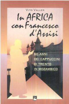IN AFRICA CON FRANCESCO D'ASSISI - 9788830707719