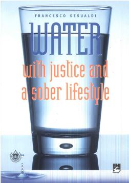 WATER WITH JUSTICE AND A SOBER - 9788830716339