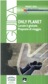 LOCALE E' GLOBALE - ONLY PLANET - 9788830718753