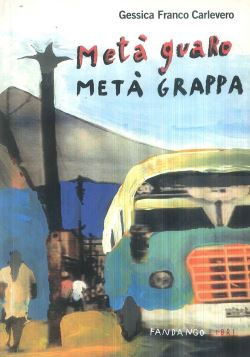 METAÏ¿Ï¿½ GUARO METAÏ¿Ï¿½ GRAPPA - 9788860440334