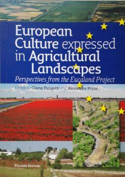 EUROPEAN CULTURE EXPRESSED IN AGRICULTURAL LANDSCAPES - 9788860602947