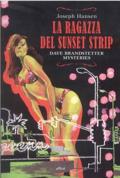 LA RAGAZZA DEL SUNSET STRIP - 9788861923096
