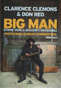 BIG MAN - STORIE VERE E RACCONTI INCREDIBILI - 9788862310970