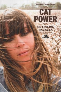CAT POWER. UNA BRAVA RAGAZZA - 9788862311038