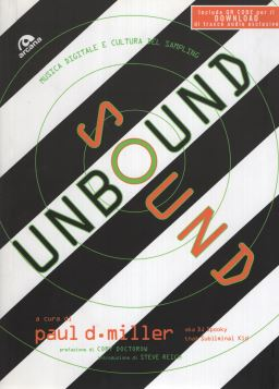 UNBOUND SOUND MUSICA DIGITALE E CULTURA DEL SAMPLING - 9788862311434